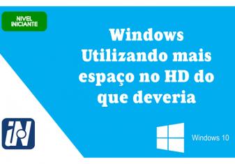 Windows Utilizando mais espaço no HD do que deveria. (Tutorial Windows 10)