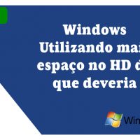 Windows Utilizando mais espaço no HD do que deveria. (Tutorial Windows 7)