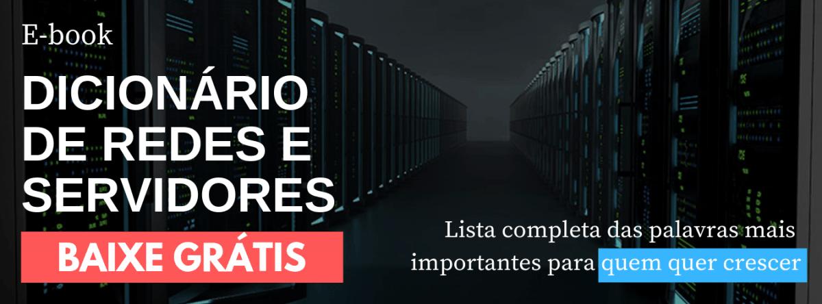 Ebook Dicionário de Redes e Servidores